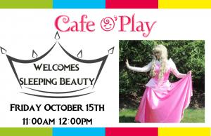 Sleeping Beauty at the Cafe @ Cafe O'Play